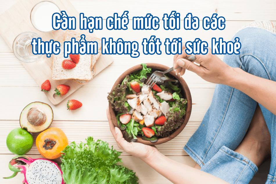 Không ăn quá nhiều đặc biệt thức ăn chứa nhiều đường bột